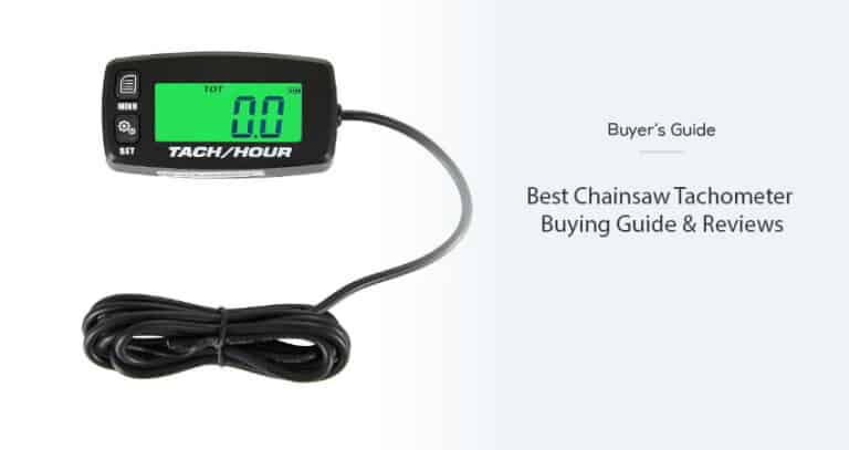 Best Chainsaw Tachometer in 2021 – Buying Guide & Reviews