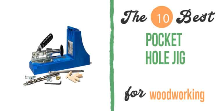 Best Pocket Hole Jig in 2021 – (Tested & Reviewed)