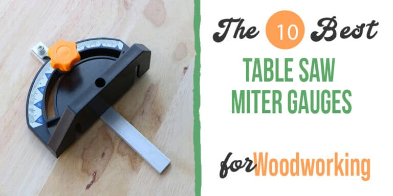 Best Table Saw Miter Gauges – (Ultimate Buyer Guide for 2021)